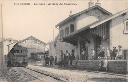 39  - CPA  ST LUPICIN La Gare Arrivée Du Tramway RARE - Otros Municipios