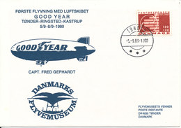 Denmark Flight Cover First Flight Airship GOOD YEAR Tönder-Ringsted-Kastrup 5/9-8/9-1980 Capt. Fred Gephardt With Cachet - Denemarken