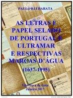 PORTUGAL & COLONIES, Letras E Papel Selado De Portugal E Ultramar, By Paulo Barata - Fiscaux