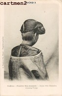 COIFFURES FRONTIERE SINO-ANNAMITE JEUNE FILLE CHINOISE CHINE CHINA QUANG-TONG VIETNAM G. TAUPIN HANOÏ ETHNOLOGIE - China