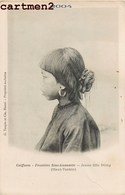 COIFFURES FRONTIERE SINO-ANNAMITE JEUNE FILLE NUNG CHINE CHINA QUANG-TONG VIETNAM G. TAUPIN HANOÏ ETHNOLOGIE - Vietnam