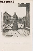 LAOS TONKIN LES EXOTIQUES FEMME LAOTIENNE ETHNOLOGIE LAO VIETNAM INDOCHINE 1900 CREBESSAC HANOÏ - Laos