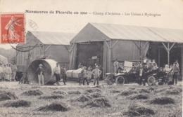 MANOEUVRES DE PICARDIE EN 1910 CHAMP D AVIATION LES USINES A HYDROGENE - Manoeuvres