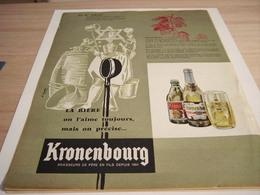 ANCIENNE PUBLICITE AU 18 SIECLES ON L AIME TOUJOUR  KRONENBOURG 1957 - Alcohols