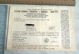 ELEZIONI REGIONALI PROVINCIALI E COMUNALI ANNO 1975 COMUNE DI MIRANDOLA - Documenti Storici