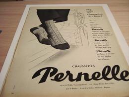 ANCIENNE PUBLICITE CHAUSETTES DE CLASSE  PERNELLE 1957 - Habits & Linge D'époque