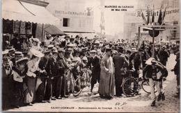 78 SAINT GERMAIN - Marche De L'armée 1904 - Redoublement De Courage - St. Germain En Laye