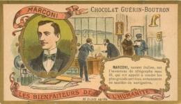 Chromo Guérin Boutron, Série Bienfaiteurs De L'humanité, Marconi - Guerin Boutron