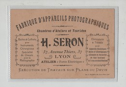 Carte De Visite Seron Fabrique Appareils Photographiques  Lyon - Visitenkarten