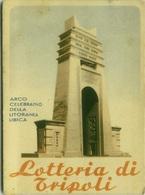 LIBYA - LOTTERIA DI TRIPOLI - ARCO CELEBRATIVO DELLA LITORANEA LIBICA - 1941 (BG3176) - Libya