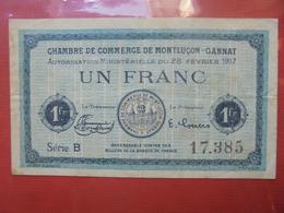 MONTLUCON 1 FRANC 1917 CIRCULER - Bonos