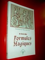 Le Livre Des Formules Magiques  Enchiridion Du Pape Léon III 1985 - Non Classés