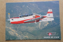 EMB 312 TUCANO - Avion D'entrainement Depuis 1996 ( Avion, Aviation, Armée De L'Air ) - 1946-....: Ere Moderne