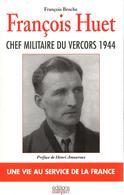 GENERAL F. HUET CHEF MILITAIRE DU VERCORS 1944 RESISTANCE MAQUIS FFI - 1939-45