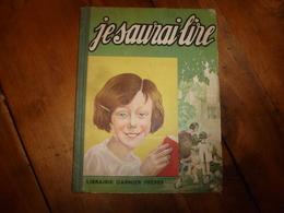 1933 JE SAURAI LIRE -Alphabet Méthodique Et Amusant , Par Un PAPA - Nombreuses Gravures , Par Robert Sallès - Boeken, Tijdschriften, Stripverhalen