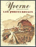 Etiquette De Vin Vaudois * Yvorne - Les Portes Rouges * - Etiquettes