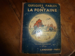 Dédicacé Par L'illustrateur Georges Ripart à Son Petit Ami : QUELQUES FABLES DE LA FONTAINE - Livres Dédicacés