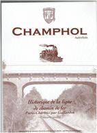 HISTORIQUE DE LA LIGNE DE CHEMIN DE FER PARIS CHARTRES PAR GALLARDON 2001 CHAMPHOL AUTREFOIS - Centre - Val De Loire