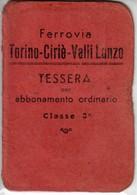 FERROVIA TORINO CIRIE' VALLI DI LANZO - TESSERA PER ABBONAMENTO ORDINARIO 1943 - Europe