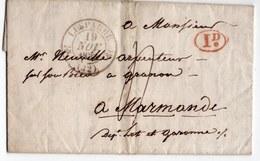 LETRE  CACHET  LESPARRE  1833  CACHET D ARRIVEE MARMANDE  MR NEUVILLE ARPENTEUR A GRANON - Postmark Collection (Covers)