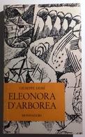 1964 NARRATIVA SARDEGNA DESSì PRIMA EDIZIONE DESSÌ GIUSEPPE ELEONORA D'ARBOREA.  Racconto Drammatico In Quattro Atti Isp - Libri, Riviste, Fumetti