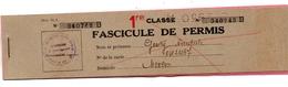 S.N.C.F Chemins De Fer Autorisation Carte  Carnet Fasicule De Circulation 1 ère Classe Toutes Lignes - Autres