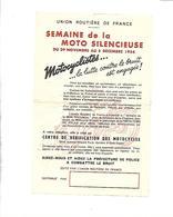 PUBLICITE UNION ROUTIERE DE FRANCE SEMAINE DE LA MOTO SILENCIEUSE 29 NOVEMBRE AU 5 DECEMBRE 1954 LUTTE CONTRE LE BRUIT - Advertising