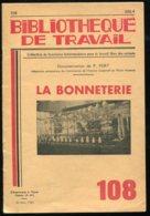 Scolaires Bibliothèque De Travail 6-12 Ans N° 108 Du 22/03/1950 La Bonneterie - 6-12 Ans