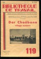 Scolaires Bibliothèque De Travail 6-12 Ans N° 119 Du 15/06/1950 Dar Chaâbane Village Tunisien - 6-12 Ans