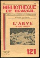 Scolaires Bibliothèque De Travail 6-12 Ans N° 121 Du 01/07/1950 L'ARVE Torrent Alpestre - 6-12 Ans