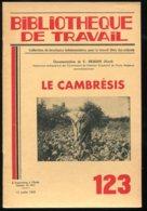Scolaires Bibliothèque De Travail 6-12 Ans N° 123 Du 15/07/1950 Le Cambrésis - 6-12 Ans
