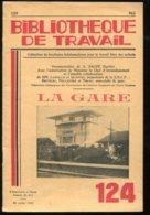 Scolaires Bibliothèque De Travail 6-12 Ans N° 124 Du 22/07/1950 La Gare - Livres, BD, Revues