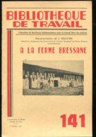 Scolaires Bibliothèque De Travail 6-12 Ans N° 141 Du 07/02/1951 à La Ferme Bressane - 6-12 Ans
