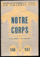 Scolaires Bibliothèque De Travail 6-12 Ans N° 147 Du 14&21/03/1951 Notre Corps - 6-12 Ans