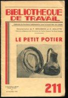 Scolaires Bibliothèque De Travail 6-12 Ans N° 211 Du 22/11/1952 Le Petit Potier - Livres, BD, Revues