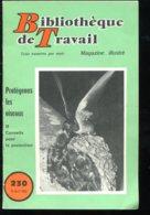 Scolaires Bibliothèque De Travail 6-12 Ans N° 230 Du 15/04/1953 Protégeons Les Oiseaux - Livres, BD, Revues