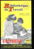 Scolaires Bibliothèque De Travail 6-12 Ans N° 242 Du 15/07/1953 Orthodico - 6-12 Ans