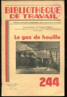 Scolaires Bibliothèque De Travail 6-12 Ans N° 244 Du 01/10/1953 Le Gaz De Houille - 6-12 Ans