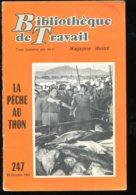 Scolaires Bibliothèque De Travail 6-12 Ans N° 247 Du 22/10/1953 La Pêche Au Thon - 6-12 Ans