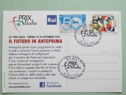 ITALIA, Culture, Televisione Radio Web, 62° PrixItalia, Annullo Speciale Torino 20-9-2010 (C), 1 Cartolina Fronte-retro - Telecom