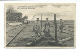 CPA OSTLICHES KRIEGSBILD - AM BAHNOHF SCHAULEN - Weltkrieg 1914-18