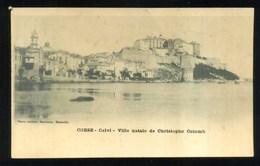 CORSE - CORSICA - CALVI - VILLE NATALE DE CHRISTOPHE COLOMB - Calvi