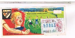 Billets De Loterie 1/10°  DON DU SANG  1966 ........  LOTE37 - Billets De Loterie