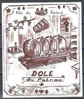 Etiquette De Vin Du Valais  * Dôle Du Patron  * - Etiquettes