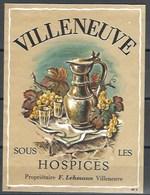 Etiquette De Vin Du Canton De Vaud  * Villeneuve, Sous Les Hospices * - Etiquettes