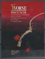 Etiquette De Vin Du Canton De Vaud  * Yvorne, PINOT NOIR * - Etiquettes