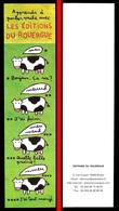 Marque-page Signet : Editons Du Rouergue - Apprendre à Parler Avec Une Vache ! - Bookmarks