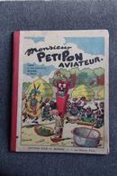 """Rare BD - """" Monsieur PETITPON AVIATEUR """" -  Dessins De PELLOS Et Texte De Jean LANEUVILLE - Editions Originales (langue Française)"""