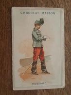 Chromo - Chocolat Masson, Paris - Hussard, Uniforme, Képi à Plumes, Sabre, Soldat, Militaire - Schokolade