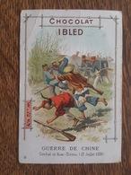 Chromo - Chocolat Ibled, Paris Mondicourt - Guerre De Chine - Combat De Kiao Tchéou (12 Juillet 1900) - Ibled